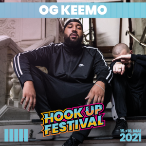 OG KEEMO HOOK UP FESTIVAL 2021 KARLSRUHE