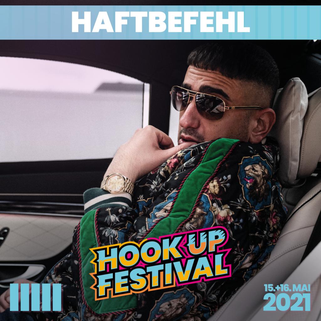 HAFTBEFEHL HOOK UP FESTIVAL 2021 KARLSRUHE