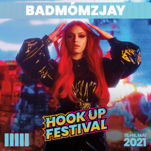 BADMOMZJAY HOOK UP FESTIVAL 2021 KARLSRUHE